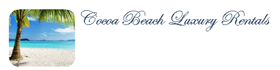 Cocoa Beach Luxury Rentals